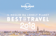 """Best in Travel"" 2018 di Lonely Planet: Emilia Romagna unica meta d'Italia per i viaggi culturali in famiglia"