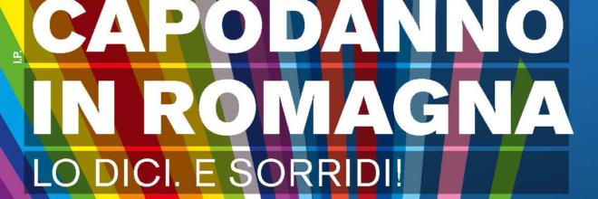 """""""Capodanno in Romagna: lo dici. E sorridi"""" Brochure eventi in 500mila copie per la Destinazione Romagna"""