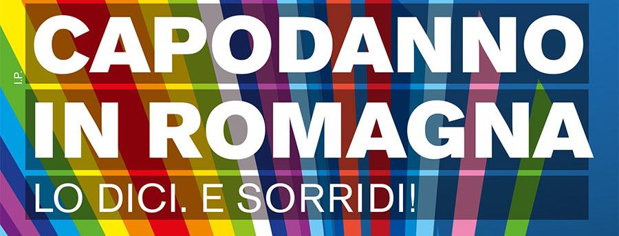 Capodanno in Romagna: lo dici. E sorridi!
