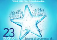 """""""Sogno di una notte di… inizio estate"""" alle terme dell'Emilia Romagna Sabato 23 giugno torna in tutta la Regione la Notte Celeste"""