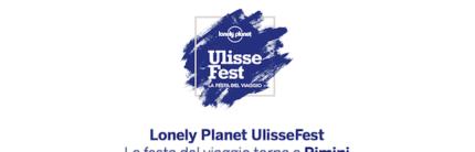 Lonely Planet UlisseFest La festa del viaggio torna a Rimini